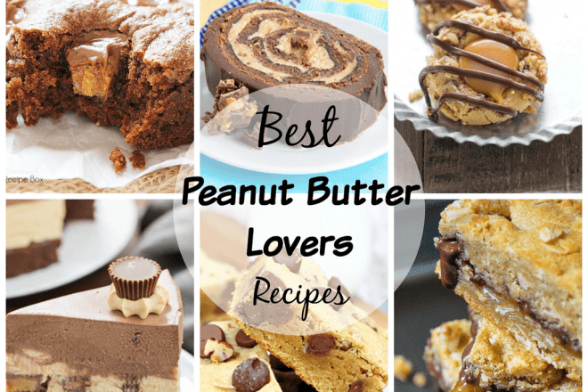 Best Peanut Butter Lovers Recipes