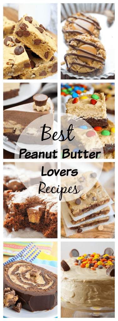Best Peanut Butter Lovers Recipes collage