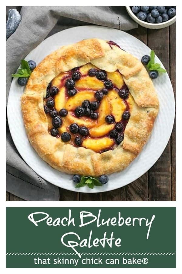 Peach Blueberry Galette Pinterest collage