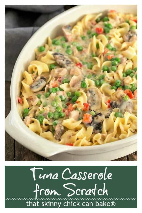 Tuna Casserol from Scratch pinterest collage