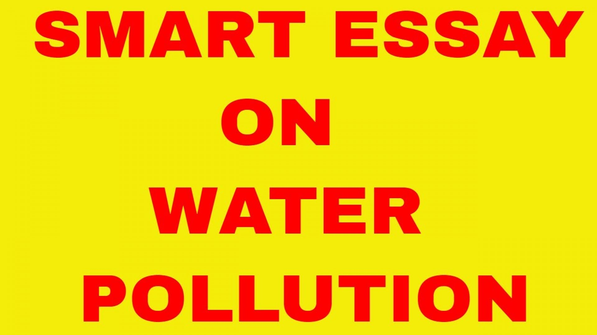 002 Essay Example Water Pollution On Watergate Scandal In