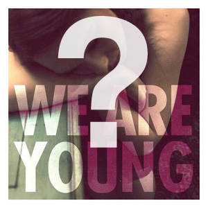 Fun - We are Young sounds like...