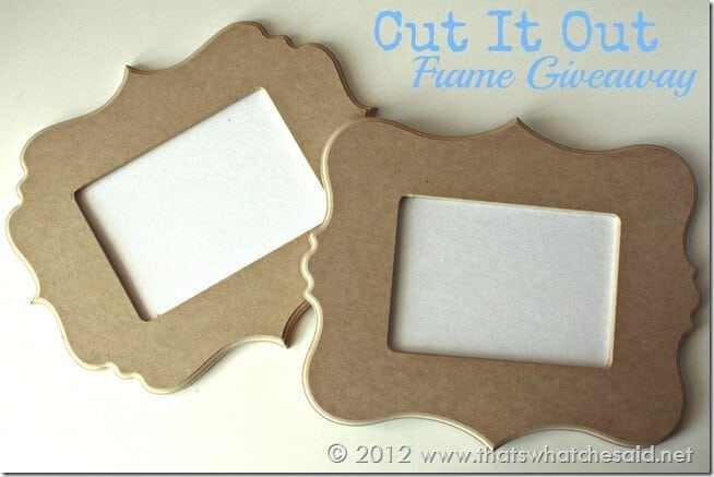 Cut It Out Frame Giveaway