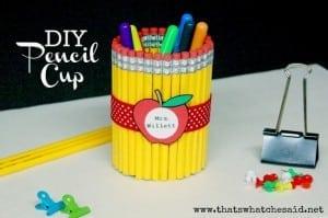 Pencil Cup Teachers Gift Idea