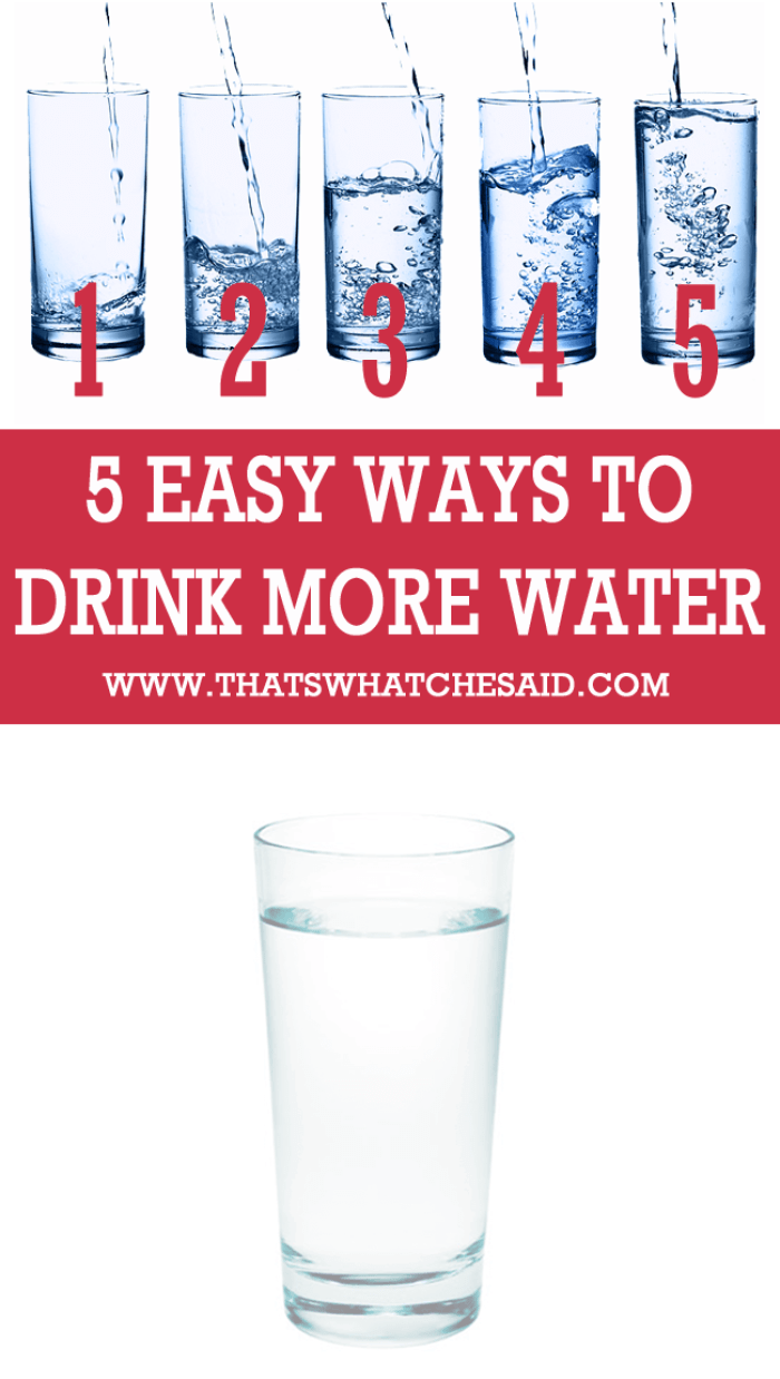 5 Ways to Drink More Water at thatswhatchesaid.net