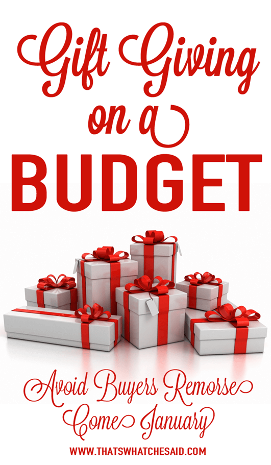 Gift Giving on a Budget at www.thatswhatchesaid.com