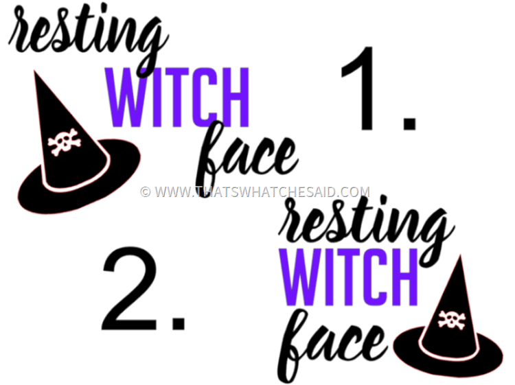 Different variations of Resting Witch Face Shirt