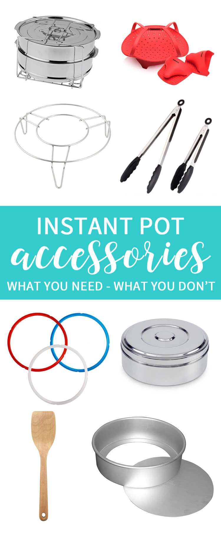Instant Pot Accessories - What you need and what you don't.