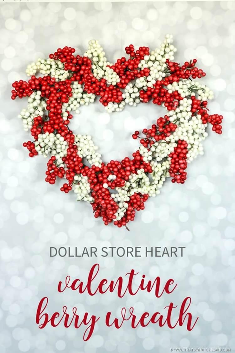 Dollar Store Valentine Heart Berry Wreath