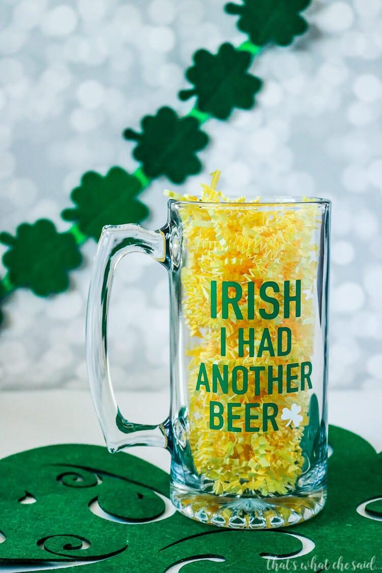 St. Patrick's Day Beer Mug-Irish I had another beer