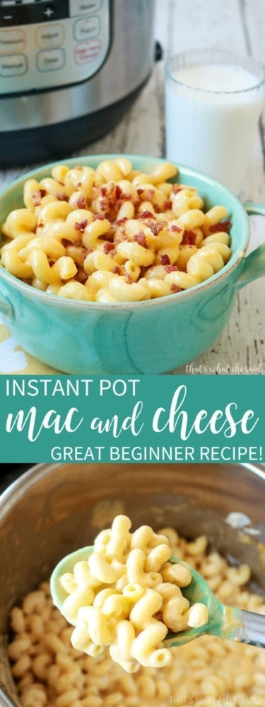 How to Make Mac and Cheese in the Instant Pot - Instant Pot Beginner Recipes