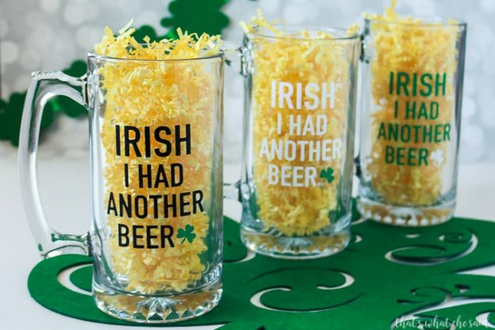"""Three beer mugs with """"Irisih I had another beer"""" saying in vinyl in 3 different colorways"""