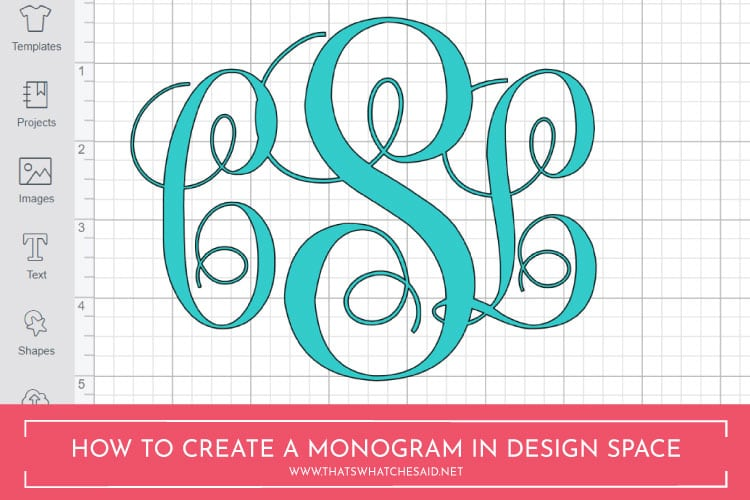 Download How to Make a Monogram in Cricut Design Space - Monogram Maker