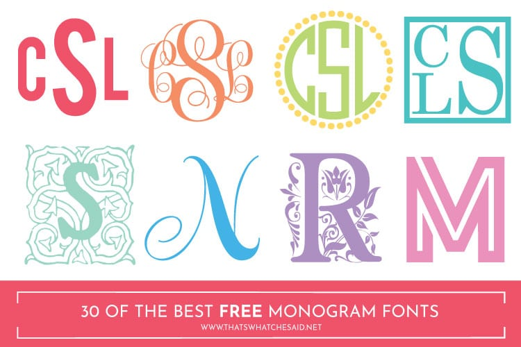 Download The Best 30 Free Monogram Fonts - That's What {Che} Said...
