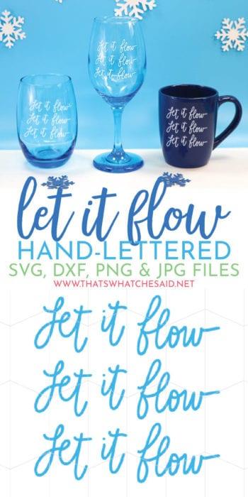 Let it Flow - Cut Files for Cricut