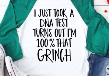 Green & White Raglan with Grinch Saying in Iron-on