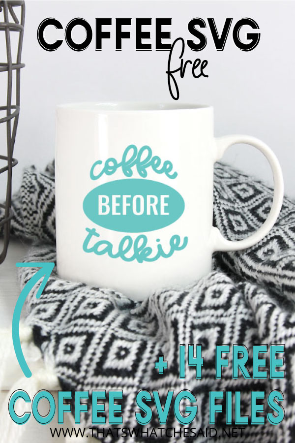 Pinterest Pin, Coffee Mug with wording about free coffee svg files