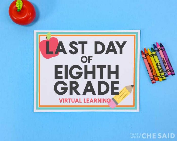 blue background with printable last day of school sign and apple and crayons props