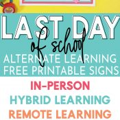 Long Pin Image with visual of Last Day of School SIgns and listed alternative learning styles included.