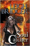 Book Cover Image: Soul Catcher by Leigh Bridger