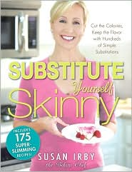 Substitute Yourself Skinny by Chef Susan Irby