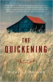 Book Cover Image: The Quickening by Michelle Hoover