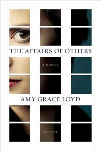 The Affairs of Others by Amy Grace Lloyd