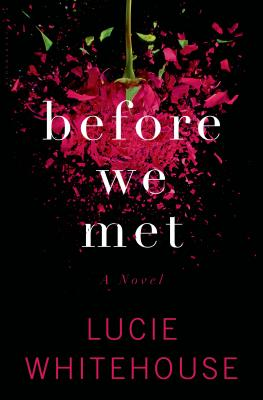 Review – Before We Met by Lucie Whitehouse