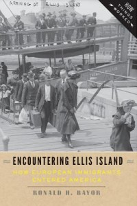 Encountering Ellis Island by Ronald H. Bayor