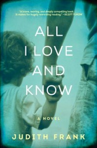 All I Love and Know by Judith Frank
