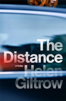 Book Review – The Distance by Helen Giltrow