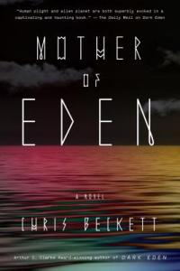 Mother of Eden by Chris Beckett