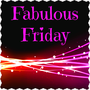 Fabulous Friday Button