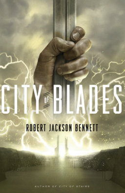 City of Blades by Robert Jackson Bennett