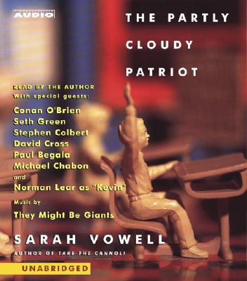 Audiobook Review – The Partly Cloudy Patriot by Sarah Vowell
