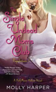 The Single Undead Moms Club by Molly Harper