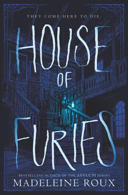 Enter the House of Furies