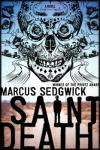 Saint Death by Marcus Sedgwick