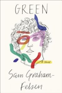Green by Sam Graham-Felsen