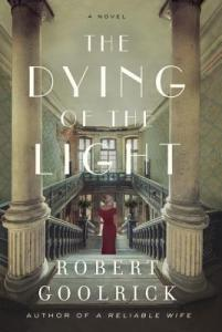The Dying of the Light by Robert Goolrick