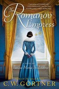 The Romanov Empress by C. W. Gortner