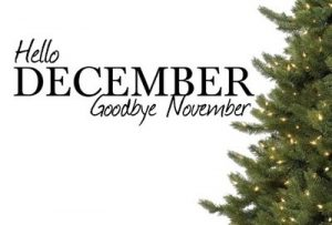 Hello December Goodbye November