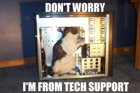 Don't worry, I am from tech support