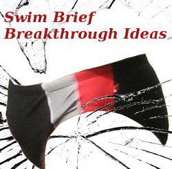 Swim Brief Breakthrough Ideas