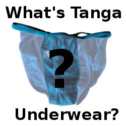 What's Tanga Underwear?