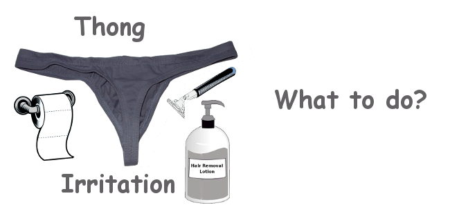 Thong Irritation: What to do?