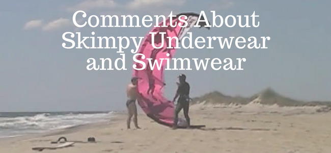 Skimpy Underwear Swim Brief Comments