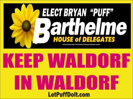 Keep Waldorf in Waldorf barth yard sign