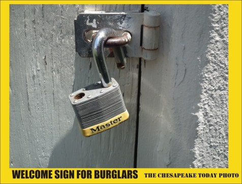 Welcome sign for burglars