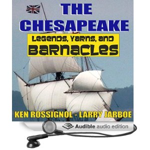 The Chesapeake Legends Yarns and Barnacles